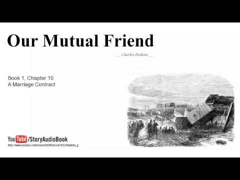 Our Mutual Friend by Charles Dickens, Book 1, Chapter 10, A Marriage Contract