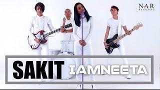 iamNEETA -  SAKIT (Official Music Video)