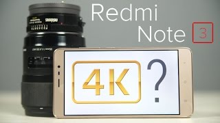 Redmi Note 3 - Can it shoot REAL 4K UHD Video?