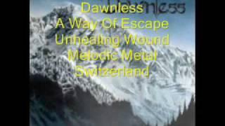 Dawnless - Unhealing Wound