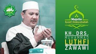 Syarif Hidayatullah - Riyadhus Sholihin   KH. Muhammad Luthfi Zawawi