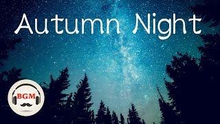 Autumn Music - Relaxing Music - Piano & Guitar Music - Sleep Music, Peaceful Music