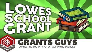 Lowes School Grant