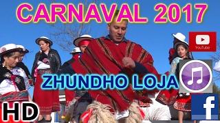 CARNAVAL 2017-ZHUNDHO LOJA