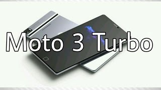 Moto Turbo 3 official launch 2017 /latest