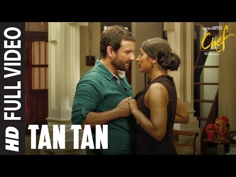 Tan Tan Full Video Song | Chef | Saif Ali Khan | Nikita Gandhi | Raghu Dixit