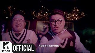 [MV] Hyungdon & Daejune(형돈이와 대준이) _ Sexy Side(예스빠라삐)