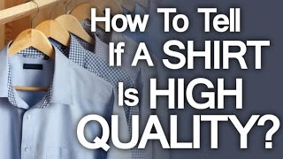 Buying High Quality Dress Shirt | 5 Tips On How To Buy Well Made Shirts - High End Shirting
