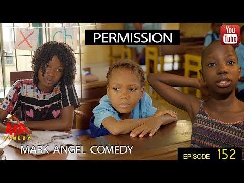 Xxx Mp4 PERMISSION Mark Angel Comedy Episode 152 3gp Sex