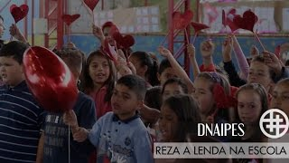 "DNAIPES - Reza a Lenda na escola ""Manuel Rezende da Silva"""