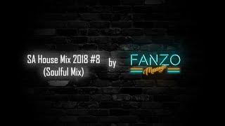 SA House Mix 2018 #8 (Soulful Mix)