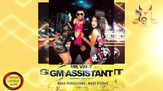 Mr. VIN-T - GM ASSISTANT [2K17 CHUTNEY/SOCA]