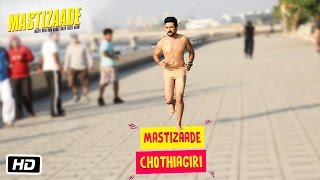 Mastizaade Chothiagiri | Sunny Leone, Tusshar Kapoor and Vir Das