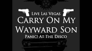 Carry On Wayward Son Panic! At The Disco Live audio (Free Download)