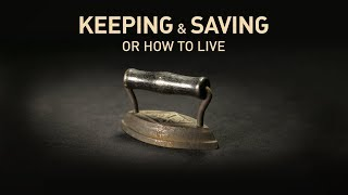 Keeping and Saving | Trailer | Available Now