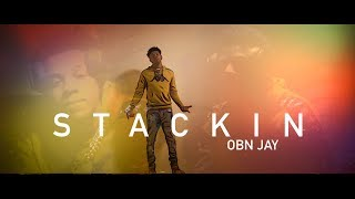 OBN Jay - Stackin (Music Video)