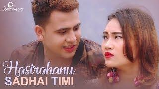 Hasirahanu Sadha Timi - Nabin Karki | Adhunik Song 2075