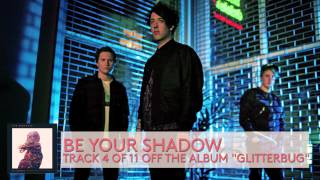 The Wombats - Be Your Shadow