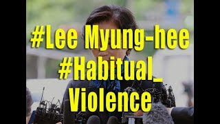 Lee Myung hee after 15 hours of police questioning