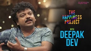 Deepak Dev - The Happiness Project - Kappa TV