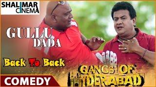 Gangs Of Hyderabad Movie || Gullu Dada (Sajid Khan) Comedy Scenes Back To Back Part 03