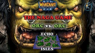 Grubby | Warcraft 3 The Frozen Throne | Orc v Orc - Naga Game - Echo Isles