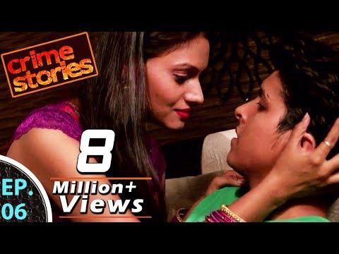Xxx Mp4 Crime Stories क्राइम स्टोरीज़ EP 06 Pati Patni Aur Teacher पति पत्नी और टीचर 12th May 2018 3gp Sex