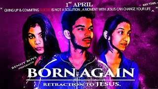 #OFFICIAL |  BORN AGAIN | RETRACTION | TO | JESUS | #BENNY_BOYZ_PRODUCTIONS