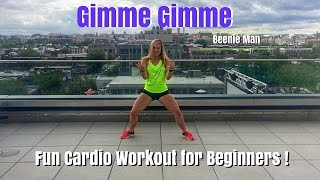 Fun Cardio Workout for Beginners!  Gimme, Gimme- Beenie Man