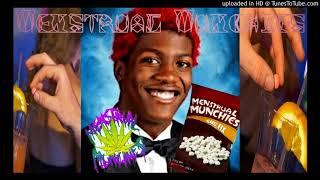 Menstrual Munchies - He Who Thrusts Behind Tha Hoez