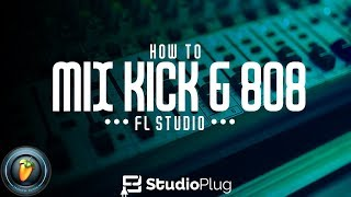 HOW TO MIX KICK & 808 | FL STUDIO 12 TUTORIAL | HOW TO MAKE YOUR KICK AND 808 KNOCK!! 🔊