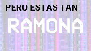 Ramona - Perras On The Beach (Letra)