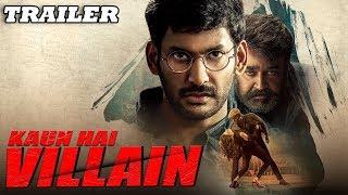 Kaun Hai Villain (Villain) 2018 Official Trailer | Vishal, Mohanlal, Hansika Motwani, Raashi Khanna