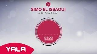 Simo El Issaoui - Al Zin Bghat Eskayri (Audio) / سيمو العيساوي - الزين بغات اسكايري