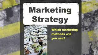 Small Biz MBA - Marketing Strategy - Part 1
