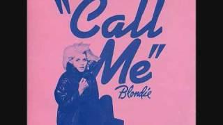 Blondie- Call me