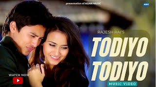 Todiyo Todiyo by Rajesh Rai ||  Paul Shah/Swastima Khadka  || new nepali  song  || official video HD
