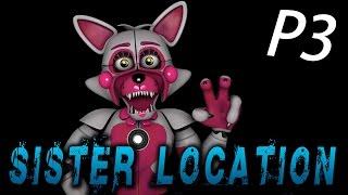 FNAF : Sister Location Part 3 - 一閃一閃亮晶晶 [中文字幕]