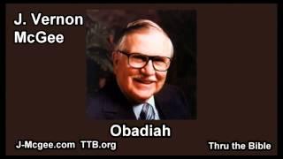 31 Obadiah - J Vernon McGee - Thru the Bible