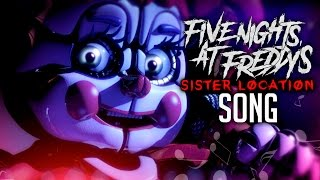 FIVE NIGHTS AT FREDDY'S SISTER LOCATION SONG By iTownGamePlay (Canción)
