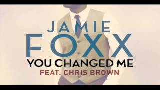 Jamie Foxx   You Changed Me