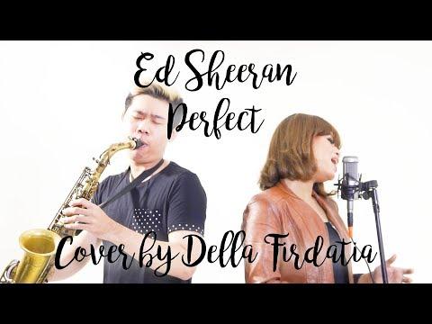 Ed Sheeran - Perfect | Cover by Della Firdatia