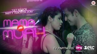 Mama Muah | Official Music Video | Dishank Arora & Zoya Chatterjee | Akasa Singh