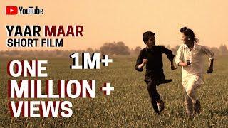 YAAR MAAR II A Punjabi Short Film II 2016 II HasdeVasdeTV