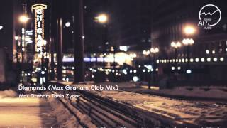 Max Graham  Tania Zygar - Diamonds (Max Graham Club Mix)