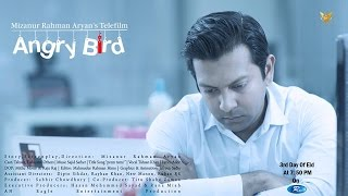 Telefilm | Angry Bird | Tahsan & Tisha