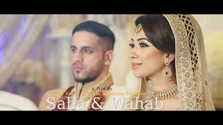 Saba & Wahab - Wedding/Walima - Cinematic Trailer