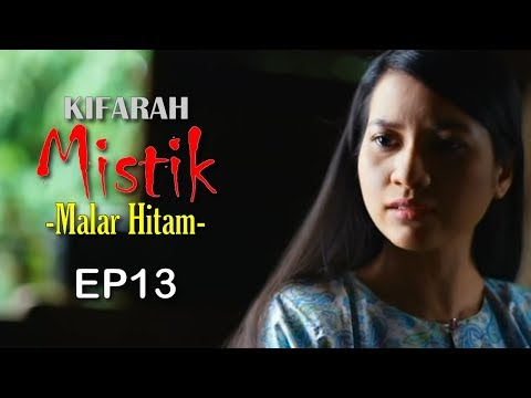 Kifarah Mistik | Episod 13