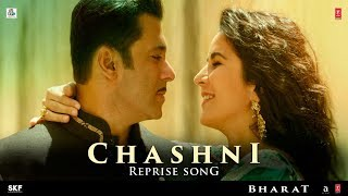 Chashni Reprise Song  Bharat  Salman Khan, Katrina Kaif  Vishal  Shekhar ft. Neha Bhasin uploaded on 30-05-2019 106735 views