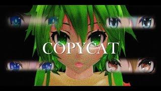 【MMD】GUMI - Copycat by YadiDoll Zaotome
